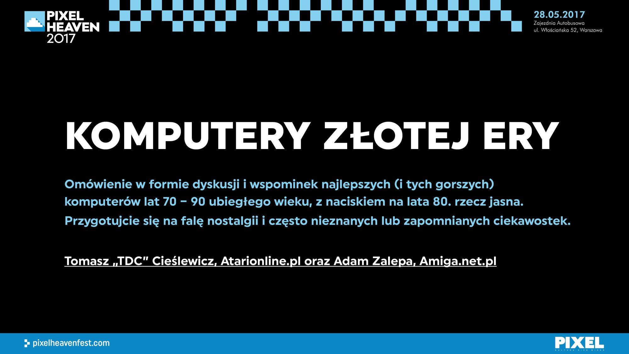Komputery Z&#322otej Ery - opis; Pixel Heaven 2017; 2000x1126 =>  400 x 225 pix